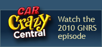Watch the 2010 GNRS episode of Car Crazy Central